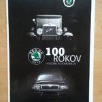100 rokov histórie automobilov Škoda (prospekt)